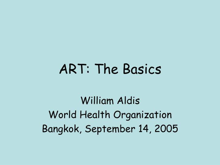 ART: The Basics