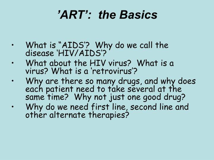 'ART':  the Basics
