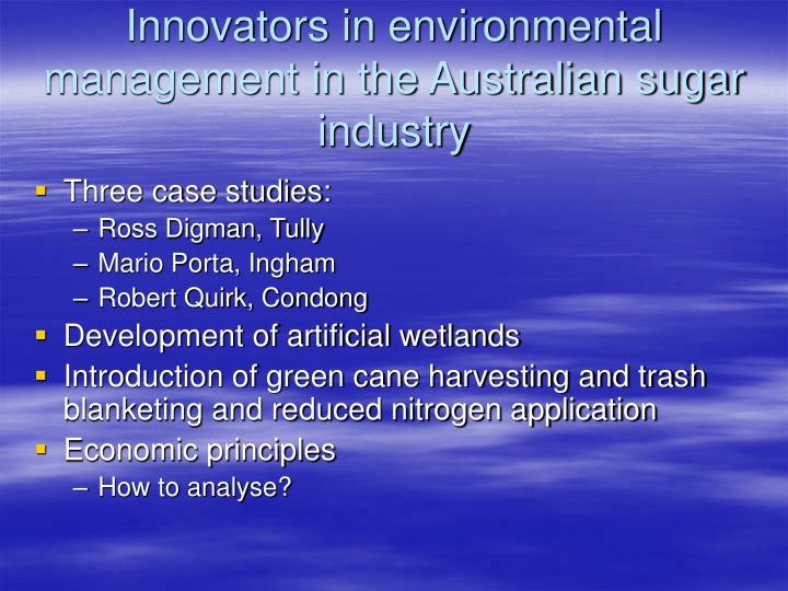 Innovators in environmental management in the Australian sugar industry