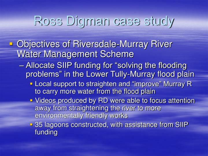 Ross Digman case study