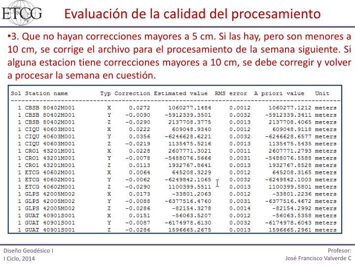Evaluacin de la calidad del procesamiento