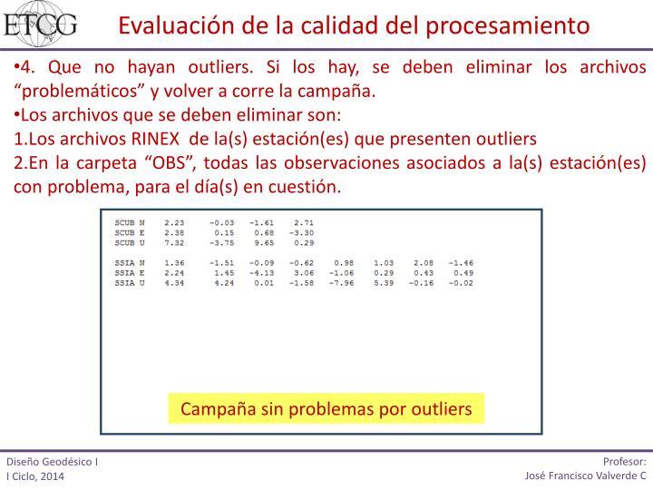 Evaluación de la calidad del procesamiento