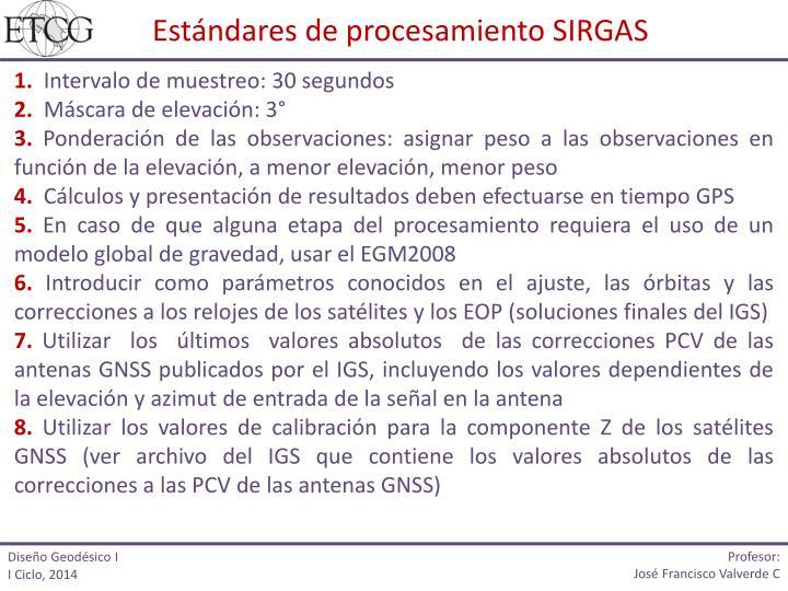 Estándares de procesamiento SIRGAS