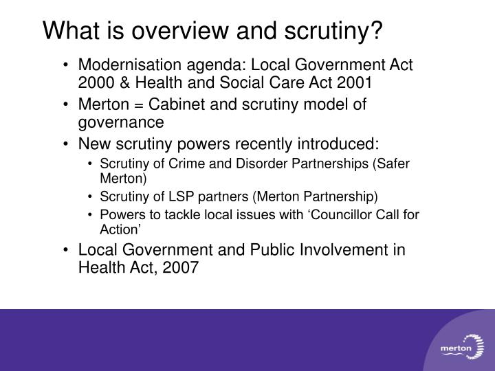 Modernisation agenda: Local Government Act 2000 & Health and Social Care Act 2001