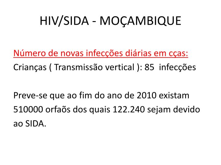 HIV/SIDA - MOÇAMBIQUE