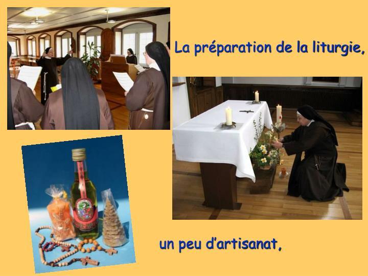 La préparation de la liturgie,