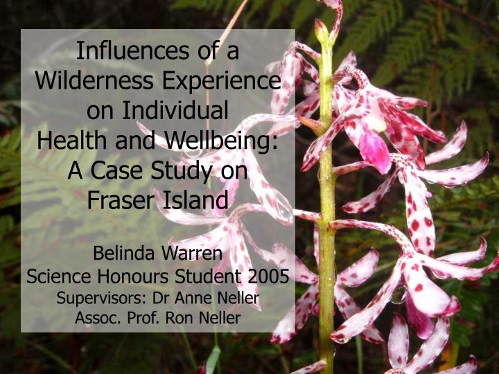 Influences of a Wilderness Experience on Individual