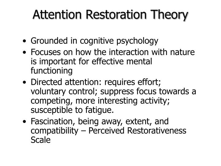 Attention Restoration Theory