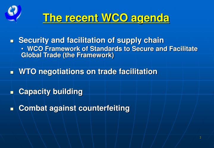 The recent WCO agenda