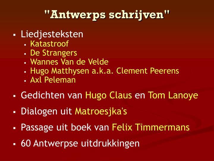 """""""Antwerps schrijven"""""""