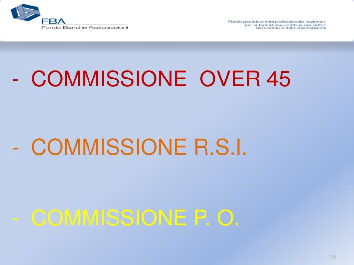 COMMISSIONE  OVER 45