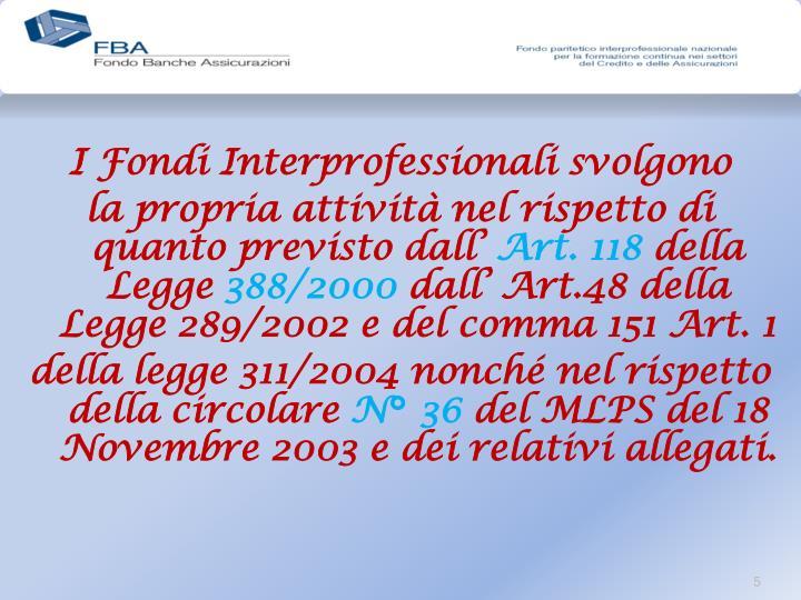 I Fondi Interprofessionali svolgono