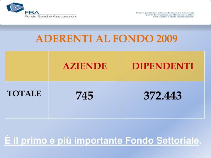 ADERENTI AL FONDO 2009