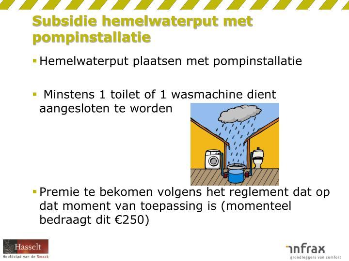 Subsidie hemelwaterput met pompinstallatie