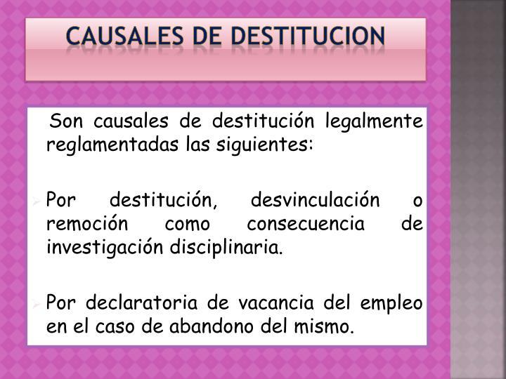CAUSALES DE DESTITUCION
