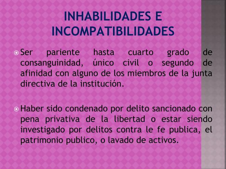 INHABILIDADES E INCOMPATIBILIDADES