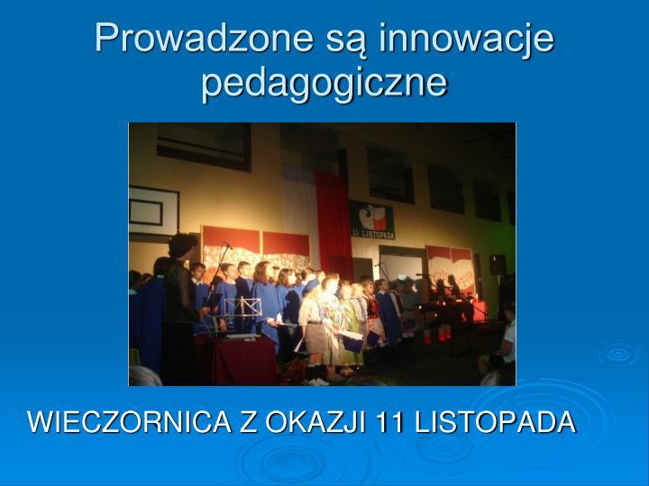 Prowadzone są innowacje pedagogiczne