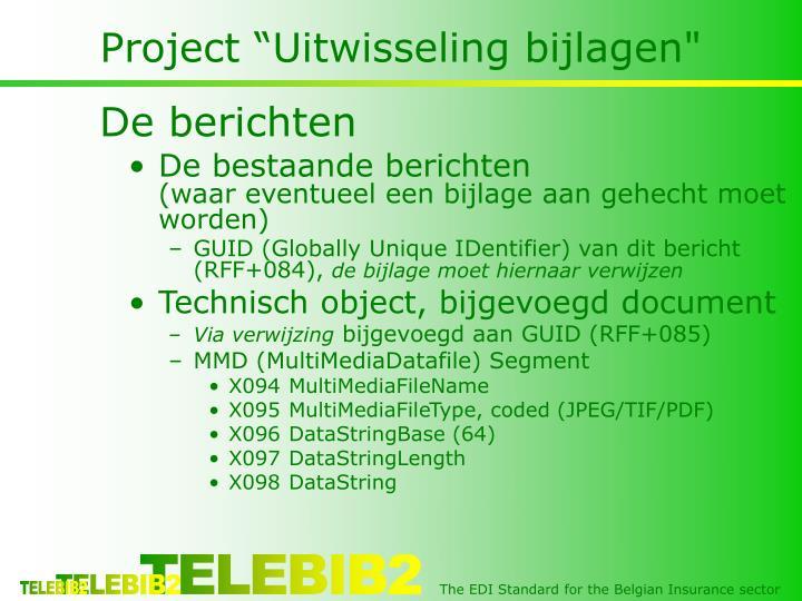"""Project """"Uitwisseling bijlagen"""""""