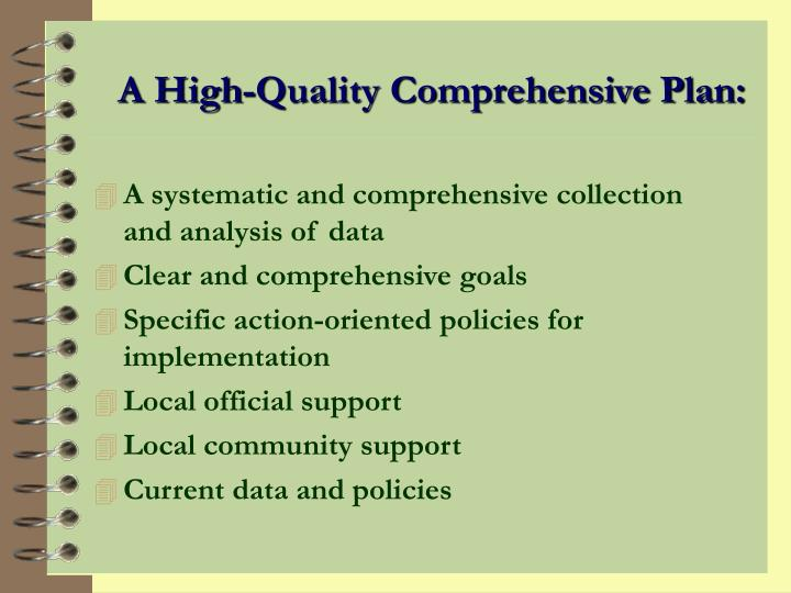 A High-Quality Comprehensive Plan: