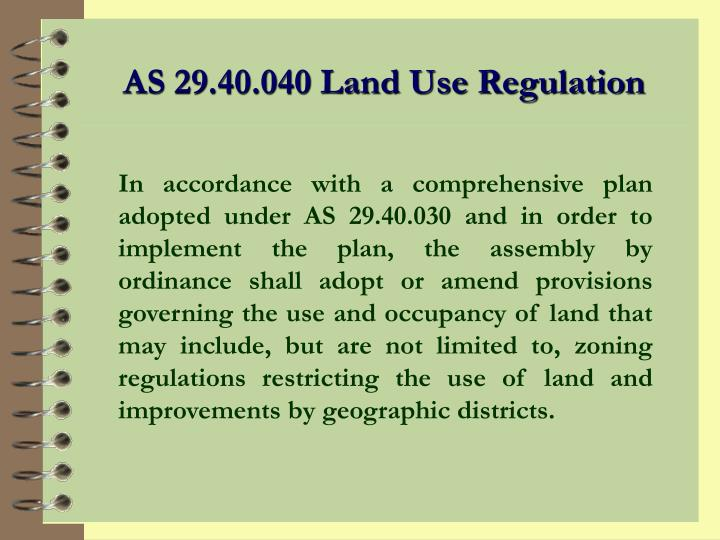 AS 29.40.040 Land Use Regulation