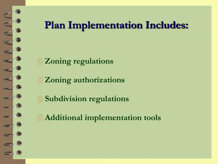 Plan Implementation Includes:
