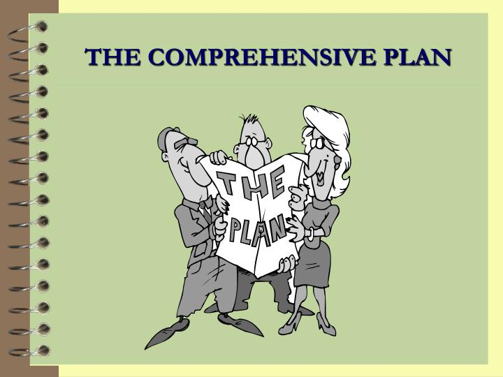 THE COMPREHENSIVE PLAN