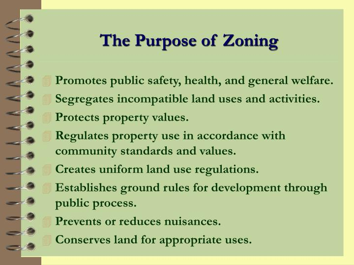 The Purpose of Zoning