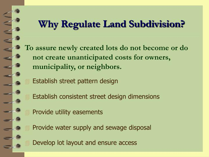 Why Regulate Land Subdivision?