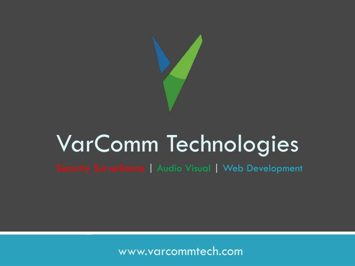Varcomm technologies