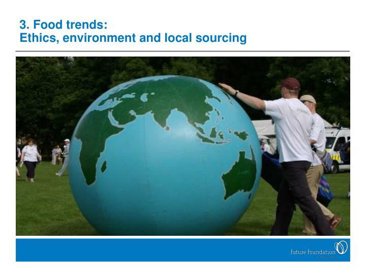 3. Food trends: