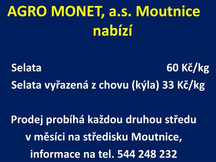 AGRO MONET, a.s.