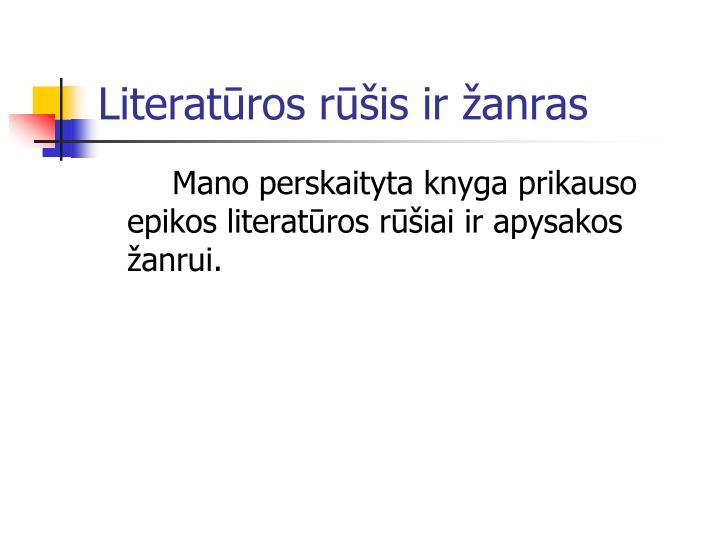 Literatūros rūšis ir žanras