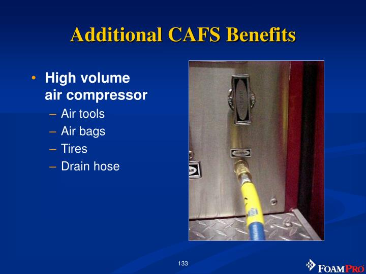 Additional CAFS Benefits