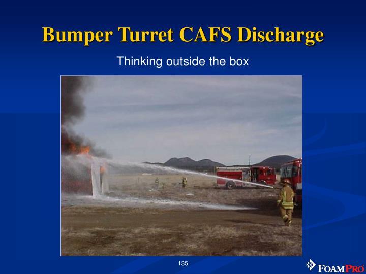 Bumper Turret CAFS Discharge