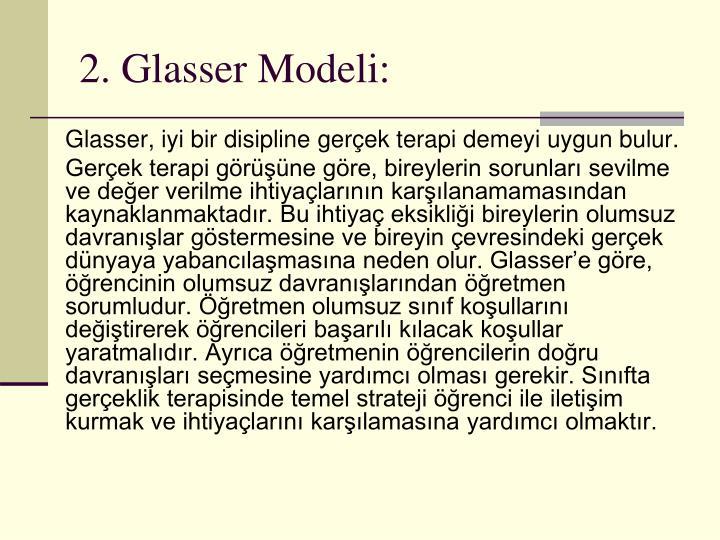 2. Glasser Modeli:
