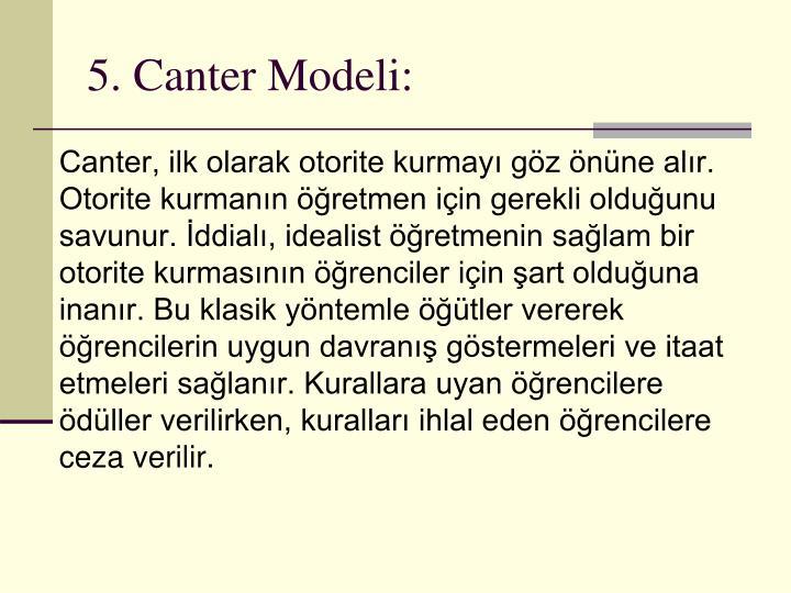 5. Canter Modeli: