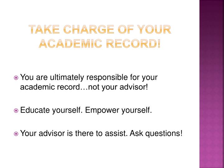 Take charge of your academic record