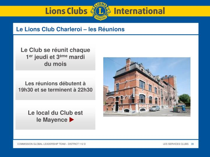 Le Lions Club Charleroi – les Réunions