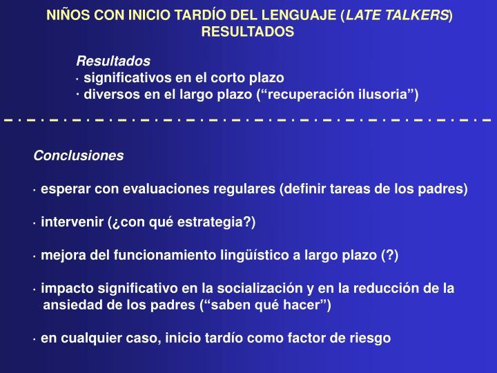 NIÑOS CON INICIO TARDÍO DEL LENGUAJE (