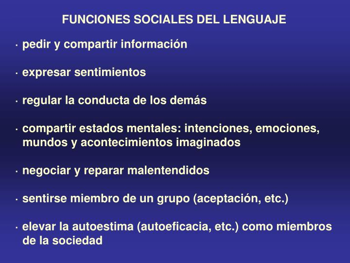 FUNCIONES SOCIALES DEL LENGUAJE