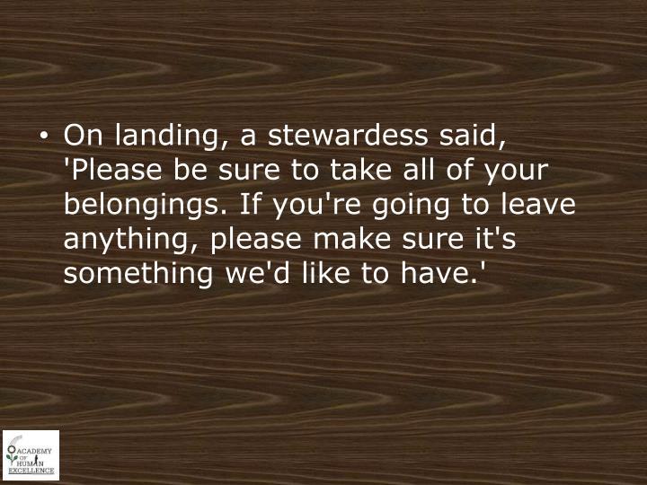 On landing,