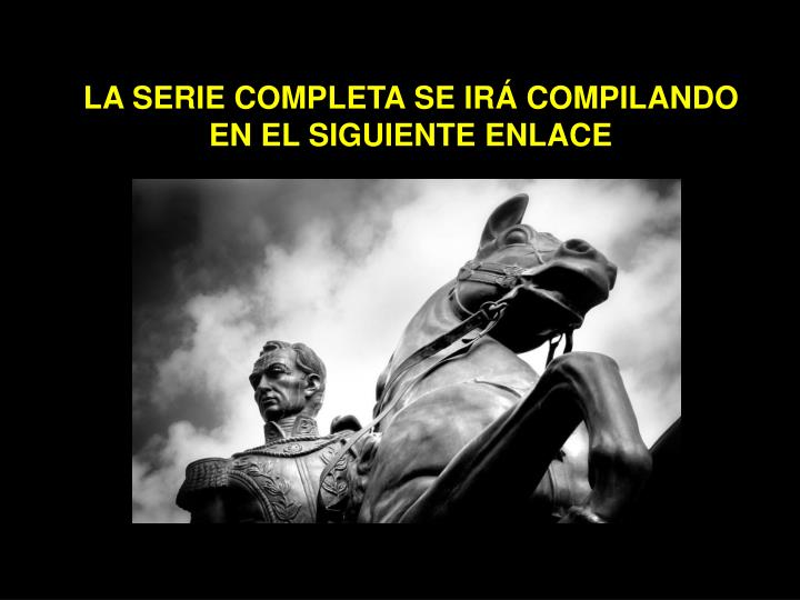 LA SERIE COMPLETA SE IRÁ COMPILANDO