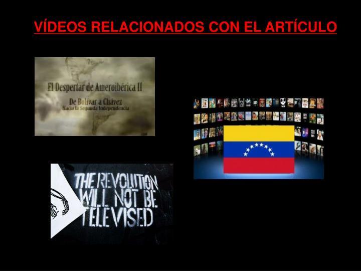 VÍDEOS RELACIONADOS CON EL ARTÍCULO