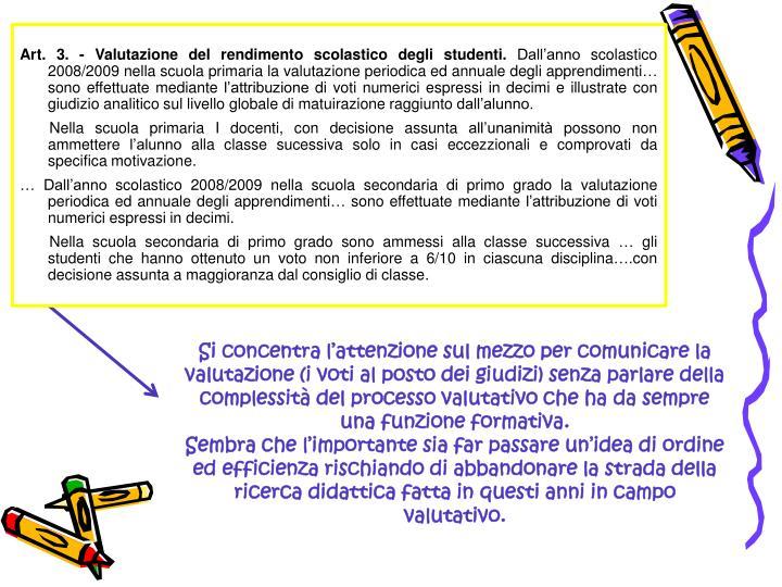 Art. 3. - Valutazione del rendimento scolastico degli studenti.