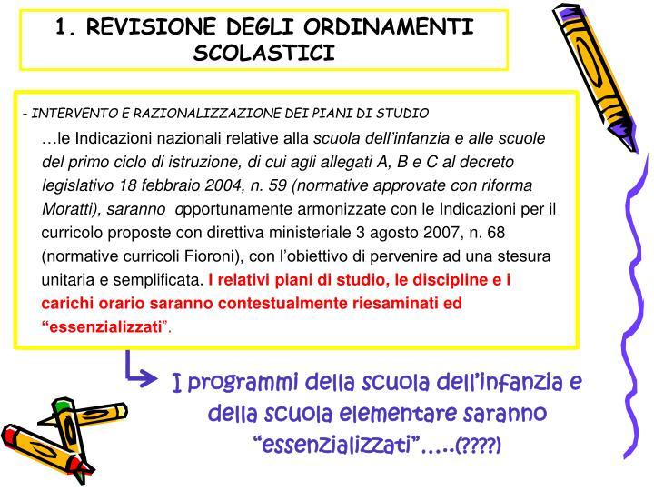 1. REVISIONE DEGLI ORDINAMENTI SCOLASTICI