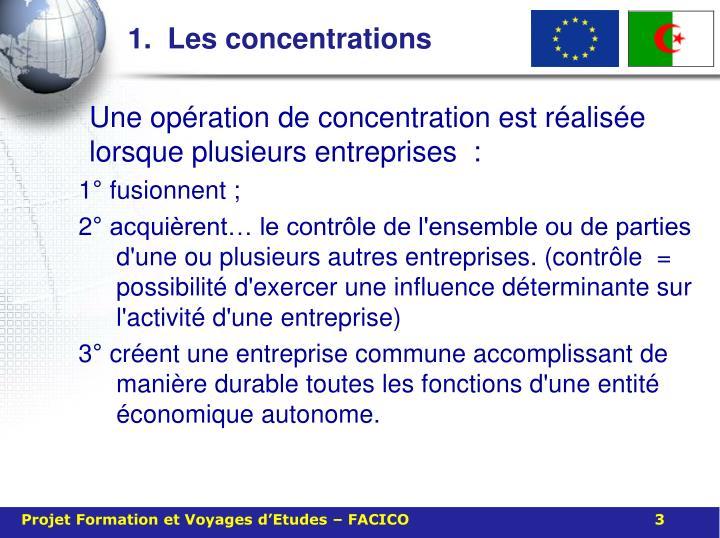 1.  Les concentrations