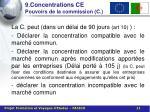 9 concentrations ce pouvoirs de la commission c