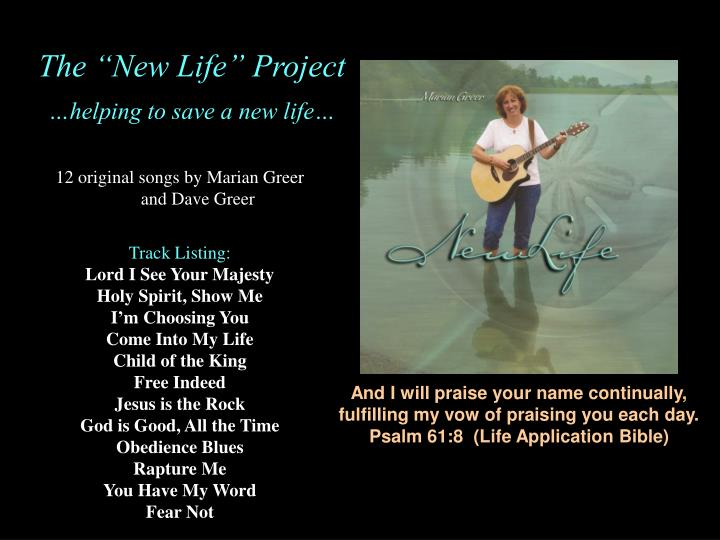 "The ""New Life"" Project"
