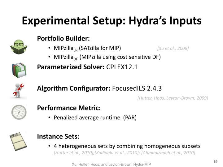 Experimental Setup: Hydra's Inputs