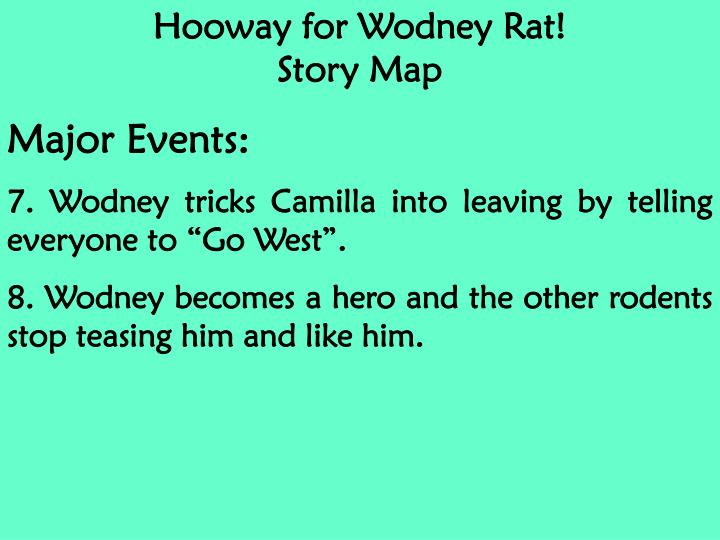 Hooway for Wodney Rat!